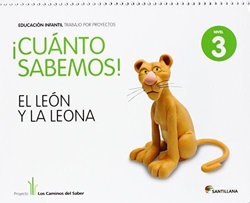 Cuanto Sabemos el Leon y La Leona Educ Infantil 5 Años Trabajo Por Proyectos los Caminos Del Saber Santillana - 9788468002309