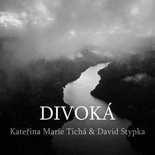 Kateřina Marie Tichá feat. David Stypka