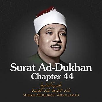 Surat Ad-Dukhan, Chatper 44