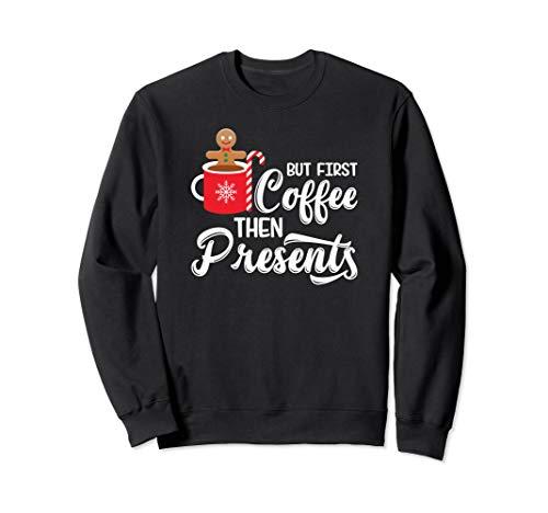 Aber zuerst Kaffee, dann Lebkuchenmann-Plätzchen-Weihnachten Sweatshirt