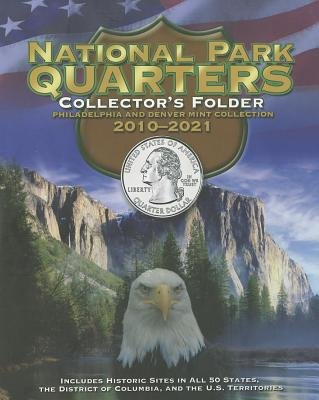 National Park Quarters Collector Folder 2010-2021[COIN HLDR-NATL PARK QUARTERS C][Hardcover]
