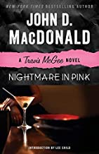 Nightmare in Pink: A Travis McGee Novel by John D. MacDonald (2013-02-12)
