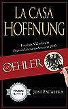 Los Oehler: La Casa Hoffnung (Finalista Premio Literario Amazon Storyteller 2020)