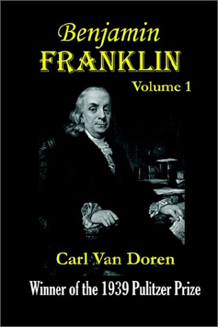 Benjamin Franklin, Volume 1