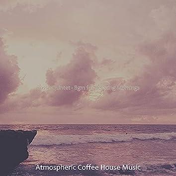 Bossa Quintet - Bgm for Relaxing Mornings