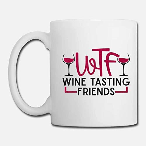 Taza de café blanco de 325 ml, WTF Wine Tasting Friends Funny Mom, Día de la Madre, Rose All Day Taza de café