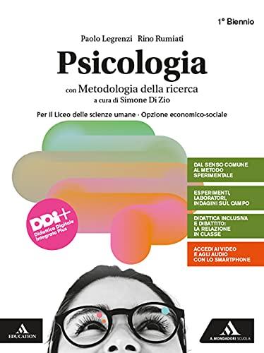 Psicologia. Per il Liceo delle scienze umane opzione economico-sociale. Con e-book. Con espansione online