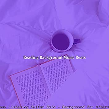 Happening Easy Listening Guitar Solo - Background for Afternoon Reading