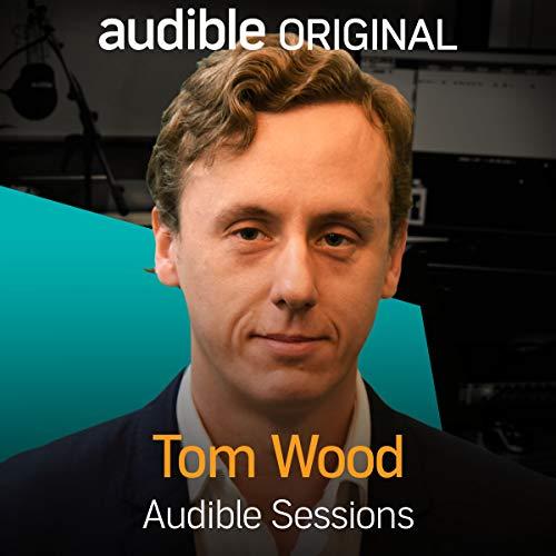 Tom Wood     Audible Sessions: FREE Exclusive Interview              Autor:                                                                                                                                 Holly Newson                               Sprecher:                                                                                                                                 Tom Wood                      Spieldauer: 12 Min.     2 Bewertungen     Gesamt 5,0