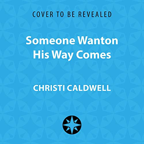 Someone Wanton His Way Comes cover art