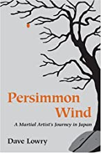 Persimmon Wind: A Martial Artist