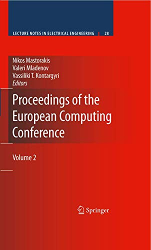 Proceedings of the European Computing Conference: Volume 2: Vol. 2 (Lecture Notes in Electrical Engineering)