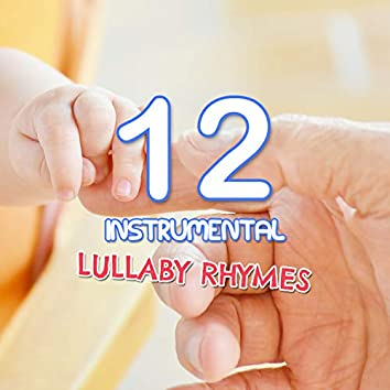 12 Instrumental Lullaby Rhymes for Your Children
