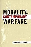 Morality and Contemporary Warfare