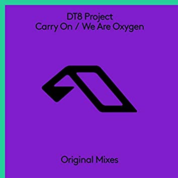 Carry On / We Are Oxygen