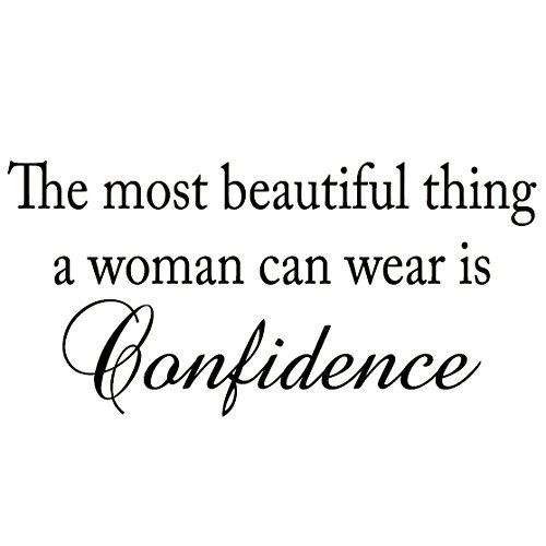 The Most Beautiful Thing a Woman Can Wear is Confidence Vinyl Wall Decal Quote Home Decor