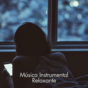 Música Instrumental Relaxante - Acalme a música instrumental de fundo, relaxe, durma, estude, músicas de bom humor