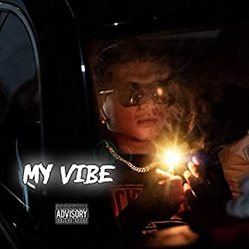 My Vibe (feat. Project Twinz, L4 Get The Ends & Whokid Woody)