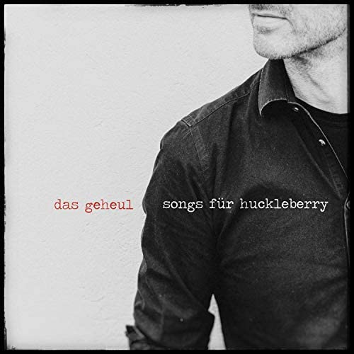 Songs für Huckleberry