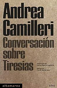 Conversación sobre Tiresias par Andrea Camilleri