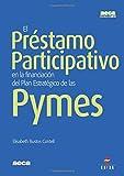 El Préstamo Participativo en la Financiación del Plan Estratégico de las Pymes (Monografias)