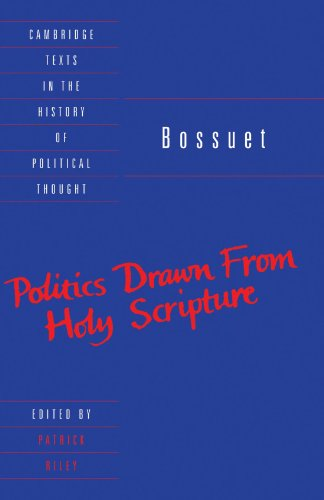 Bossuet: Politics Drawn from the Very Words of Holy Scripture (Cambridge Texts in the History of Political Thought)