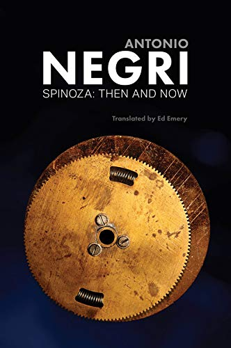 Spinoza: Then and Now, Essays (English Edition)