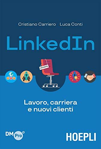 LinkedIn: Lavoro, carriera e nuovi clienti