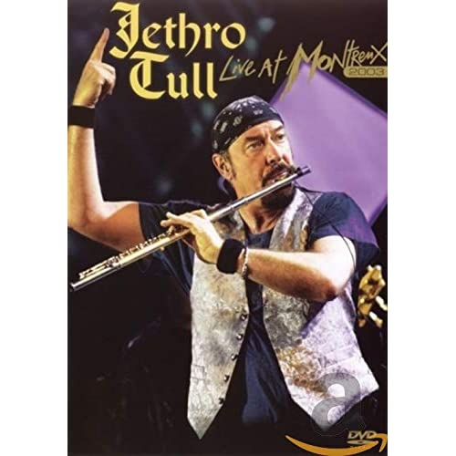 Jethro Tull - Live in Montreux 2003