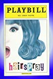 Hairspray, Broadway Playbill + Andrew Rannells, Shannon Durig, John Pinette, Blake Hammond, Kevin Meaney, Darlene Love, Leah Hocking