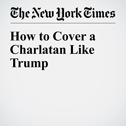 How to Cover a Charlatan Like Trump audiobook cover art