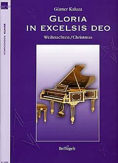 Gloria in excelsis deo - arrangiert für Klavier [Noten / Sheetmusic] aus der Reihe: Befluegelt