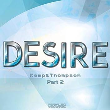 Desire, Pt. 2