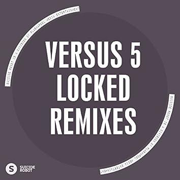 Locked Remixes
