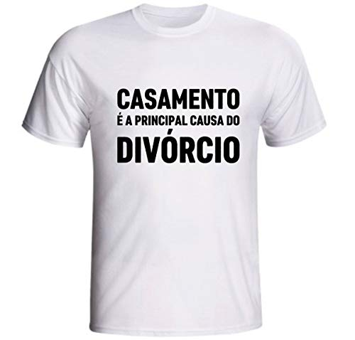 Camiseta Casamento É A Principal Causa Do Divórcio Humor