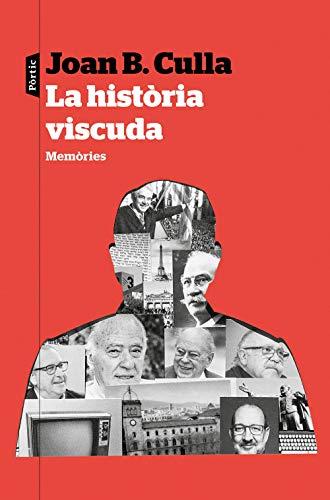 La història viscuda: Memòries (P.VISIONS)