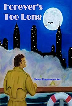 Forever's Too Long (The Forever Detective Book 1) by [Helen Krummenacker]