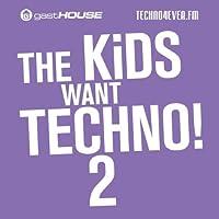The Kids Want Techno Ii