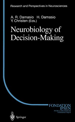 Neurobiology of Decision-Making (Research and Perspectives in Neurosciences)の詳細を見る