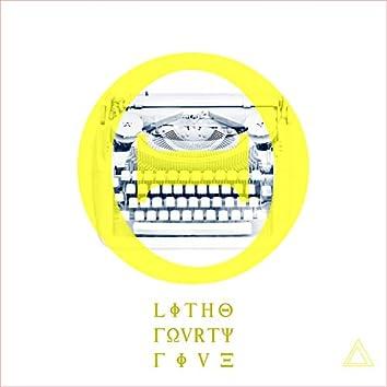 Litho Fourtyfive