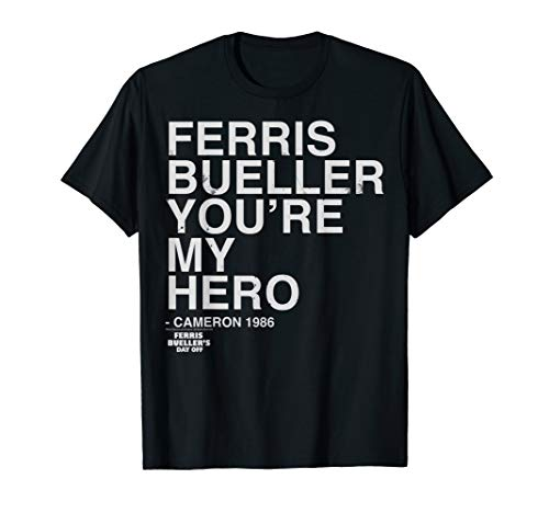 Ferris Bueller's Day Off You're My Hero Ferris Cameron T-Shirt