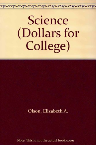 Science Dollars For College