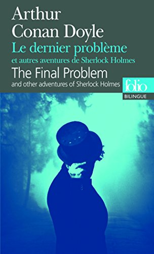 Le dernier problème et autres aventures de Sherlock Holmes/The Final Problem and other adventures of Sherlock Holmes