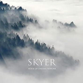 Skyer (Noise of Dreams Rework)
