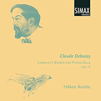 Claude Debussy, Complete Works for Piano Solo, Vol Ii