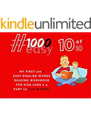 My First 1000 Easy English Words Reading Workbook For Kids Ages 2-4 #1000easy Part 10 of 10 (100 Words): Just Early Reading Learning, No Distractions By ... Baby's First Words, Gift (English Edition)