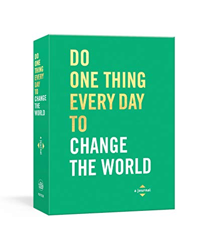 Do One Thing Every Day to Change the World: A Journal (Do One Thing Every Day Journals)
