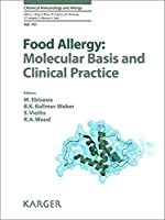 Food Allergy: Molecular Basis and Clinical Practice (Chemical Immunology and Allergy, Vol. 101) by Unknown(2015-05-21)