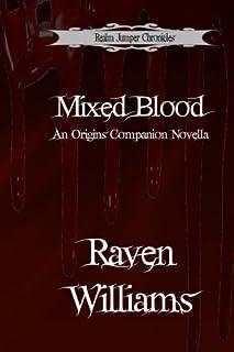 Mixed Blood: A Companion Novella