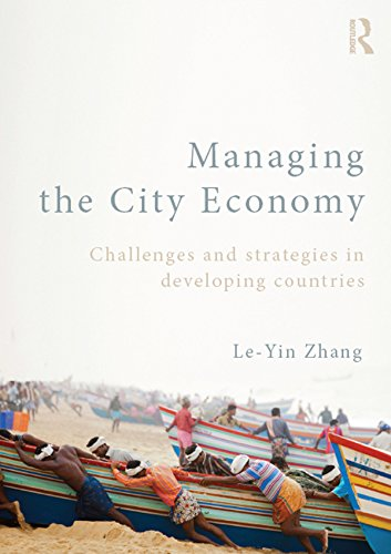 Managing the City Economy: Challenges and Strategies in Developing Countries